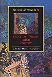 The Cambridge Companion to Contemporary Irish Poetry (Cambridge Companions to Literature)