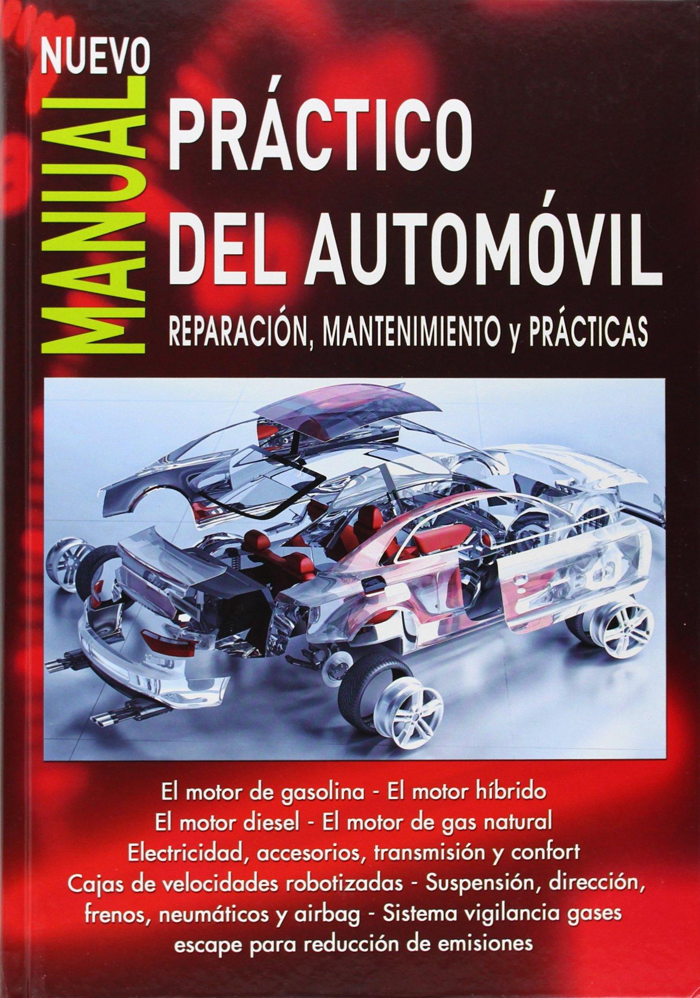 MANUAL PRACTICO DEL AUTOMOVIL (5ª EDICION) (Spanish) Paperback – 2013
