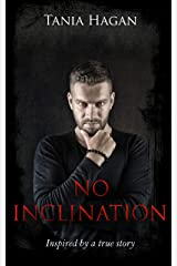 No Inclination: Inspired by the Chris Watts Case Kindle Edition