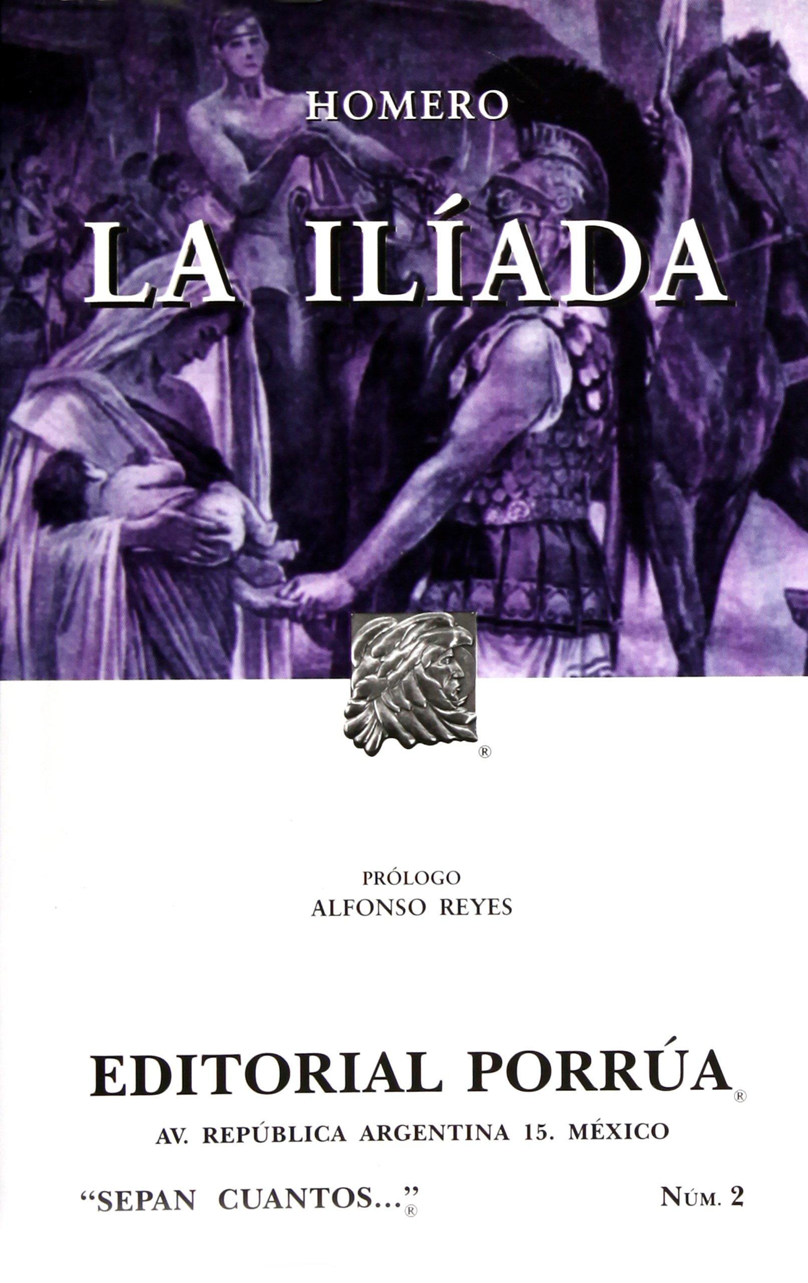 La Iliáda (portada puede variar): Homero, Editorial Porrúa S.A. de C.V.:  Amazon.com.mx: Libros