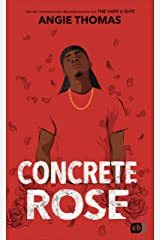 Concrete Rose: Deutschsprachige Ausgabe (German Edition) Kindle Edition