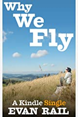 Why We Fly: The Meaning of Travel in a Hyperconnected Age (Kindle Single) Kindle Edition