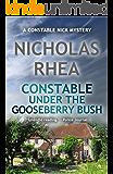 Constable Under the Gooseberry Bush (A Constable Nick Mystery Book 22)