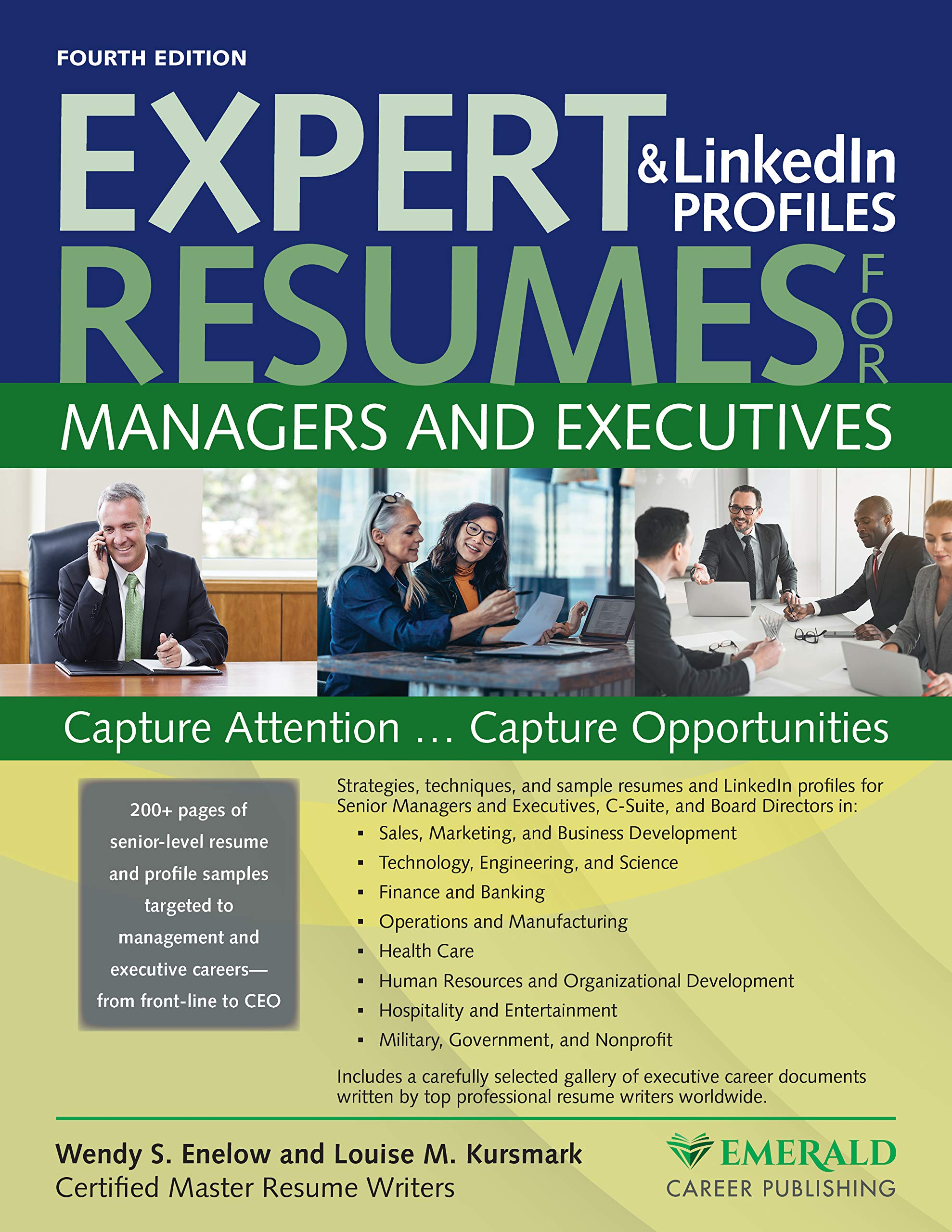 Expert Resumes And Linkedin Profiles For Managers Executives Enelow Wendy Kursmark Louise 9780996680363 Amazon Com Books