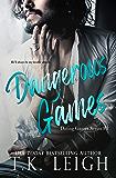 Dangerous Games: A Rockstar Romance (Dating Games Book 3)
