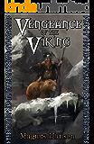 Vengeance of the Viking (V for Viking Saga Book 1)
