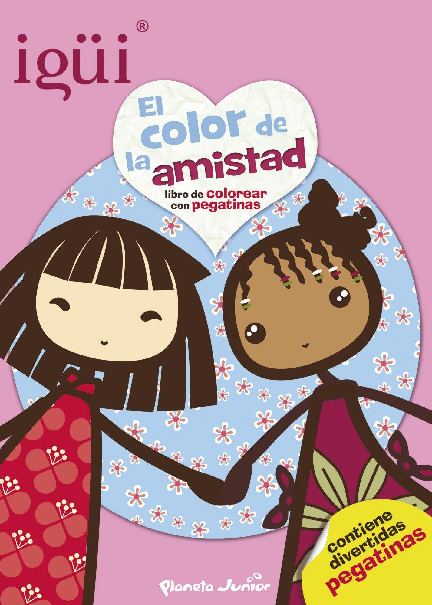 Igüi. El color de la amistad: Libro de colorear con pegatinas ...