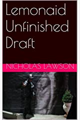 Lemonaid Unfinished Draft Kindle Edition