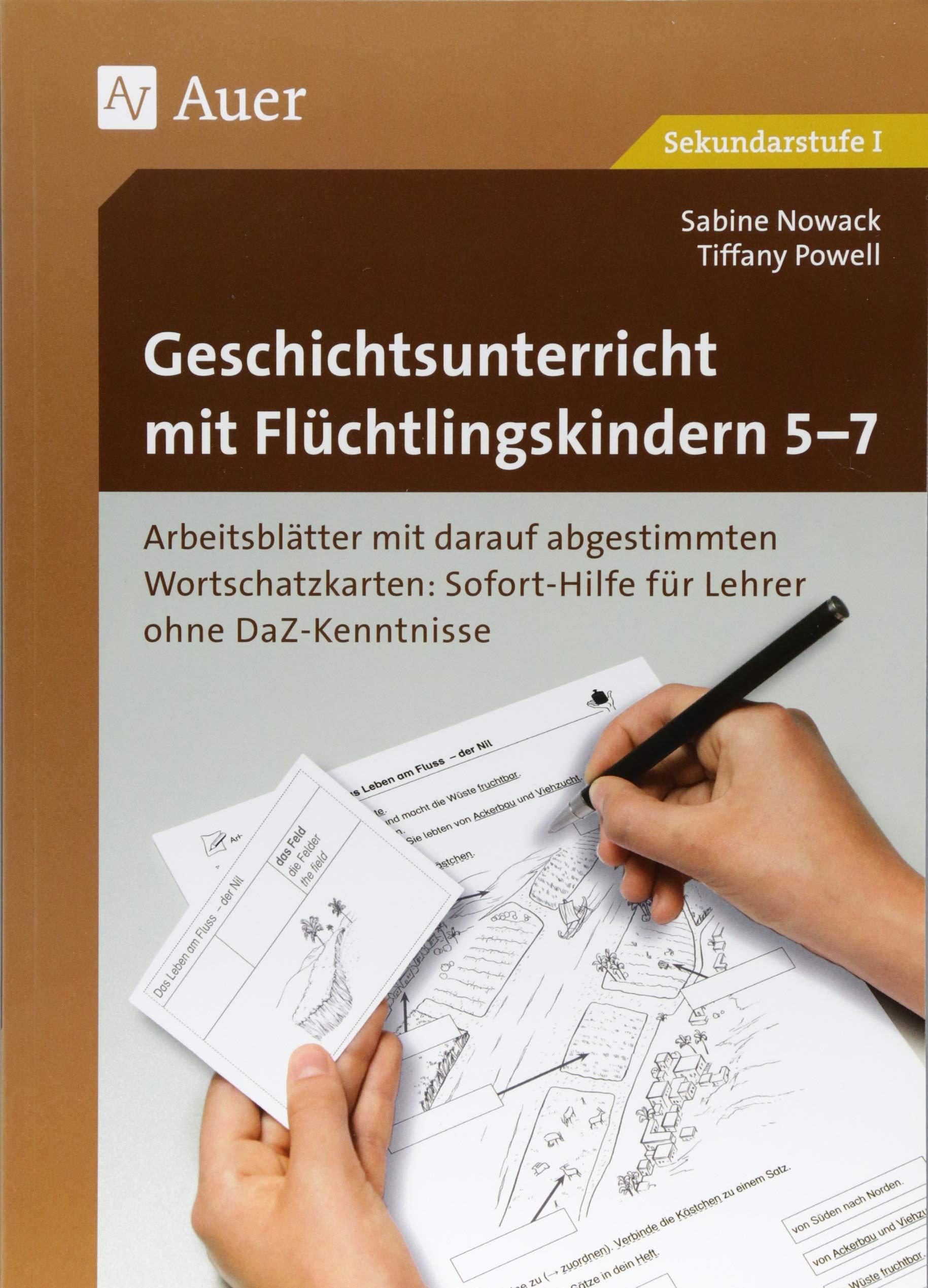 Geschichtsunterricht mit Flüchtlingskindern 5-7: Arbeitsblätter mit ...