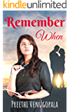 Remember When: A Passionate Tale of Love