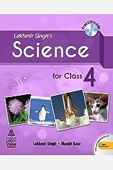 Lakhmir Singh's Science For Class 4 Kindle Edition