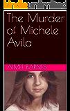 The Murder of Michele Avila