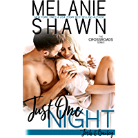 Just One Night - Josh & Bailey (Crossroads Book 13) (English Edition)