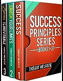 Success Principles Series: Books 1-3 (English Edition)