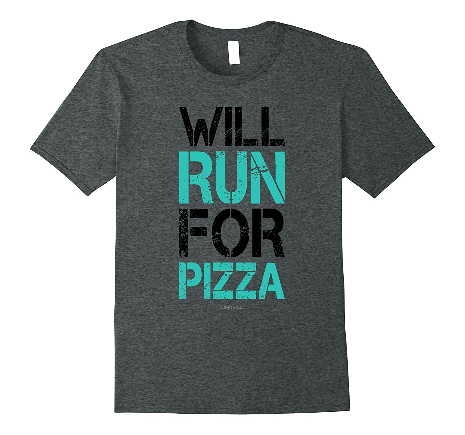 Will Run For Pizza Funny Running Shirts. Runner Gift T-Shirt-TH