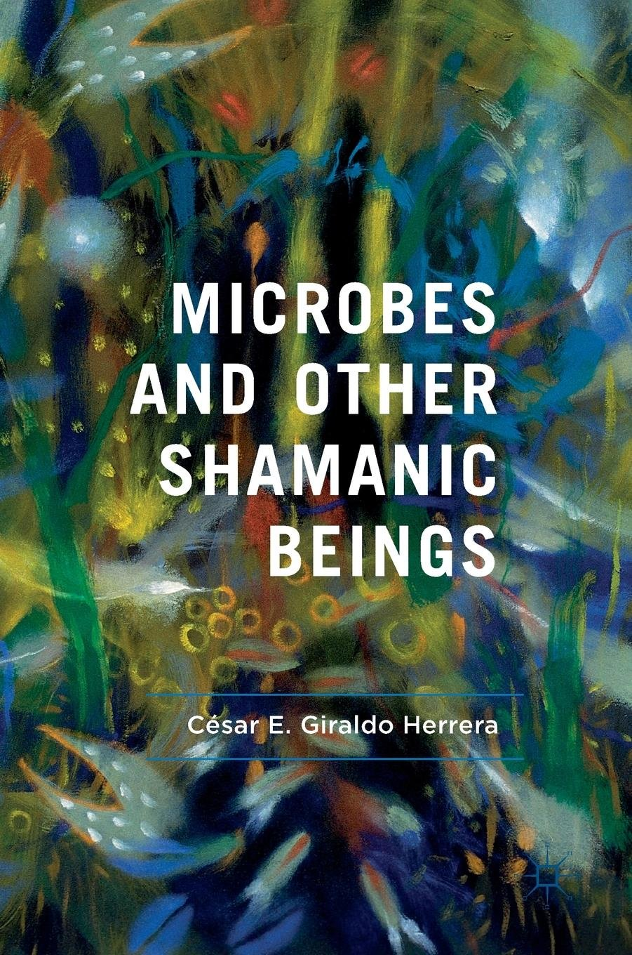 Image result for microbes and other shamanic beings