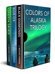 Colors of Alaska Trilogy - Boxed Set