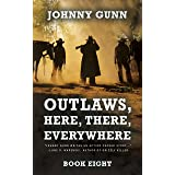Outlaws, Here, There, Everywhere: A Terrence Corcoran Western