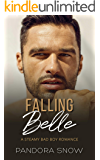 Falling Belle: A Steamy Instalove Military Medical Romance (Falling For Love Book 2)