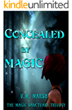 Concealed by Magic (The Magic Sanctuary Trilogy Book 1)