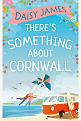 There's Something About Cornwall Kindle Edition