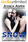 SNOW: A Sexy Shifter Fairytale Romance (Sexy Shifter Fairytale Romances Book 2)