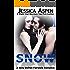 SNOW: A Sexy Shifter Fairytale Romance (Sexy Shifter Fairytale Romances Book 2)