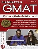 Fractions, Decimals, & Percents GMAT Strategy Guide (Manhattan GMAT Instructional Guide 1)