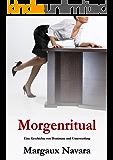Morgenritual - Eine Geschichte von Dominanz und Unterwerfung