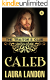 The Traitor's Club: Caleb