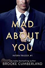 Mad About You (The Intern Trilogy Book 1) Kindle Edition