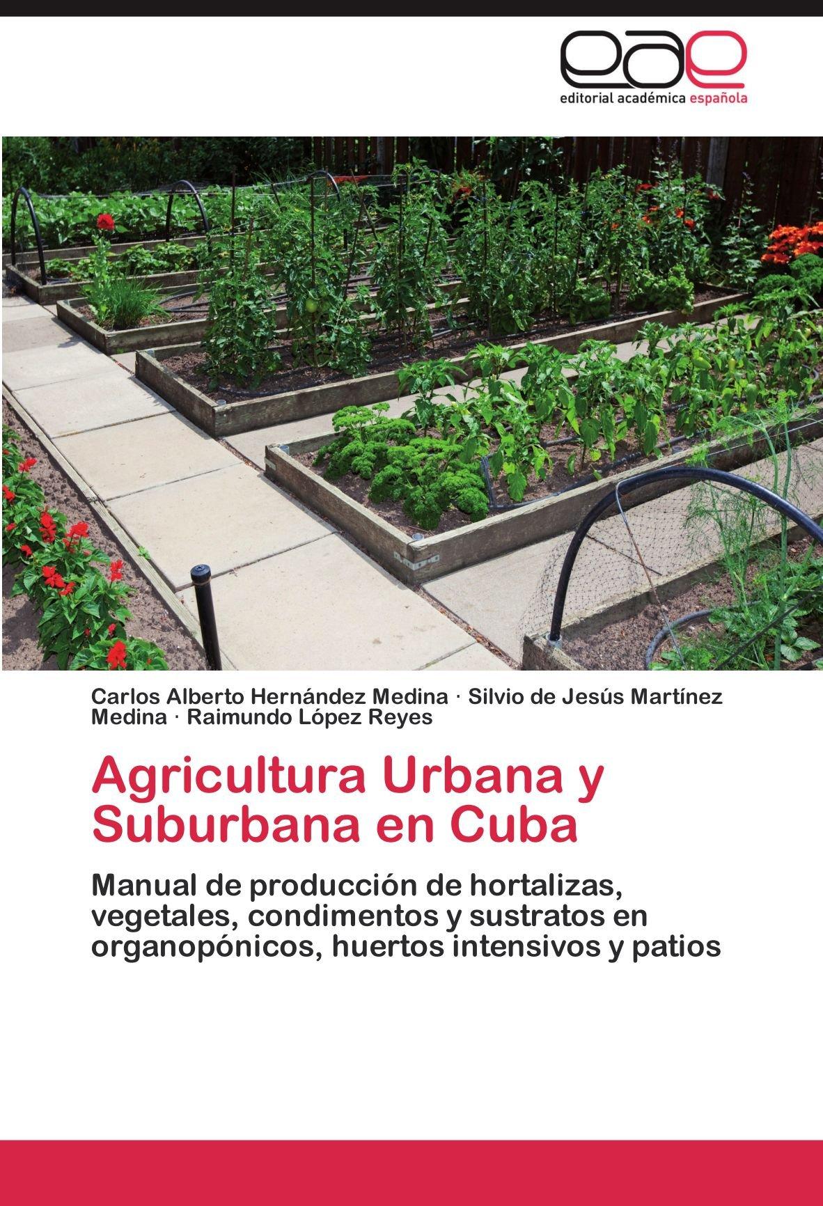 Agricultura Urbana y Suburbana en Cuba: Amazon.es: Hernández ...