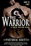 Warrior, The (Dante Walker)