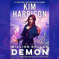 Million Dollar Demon: Hollows, Book 15