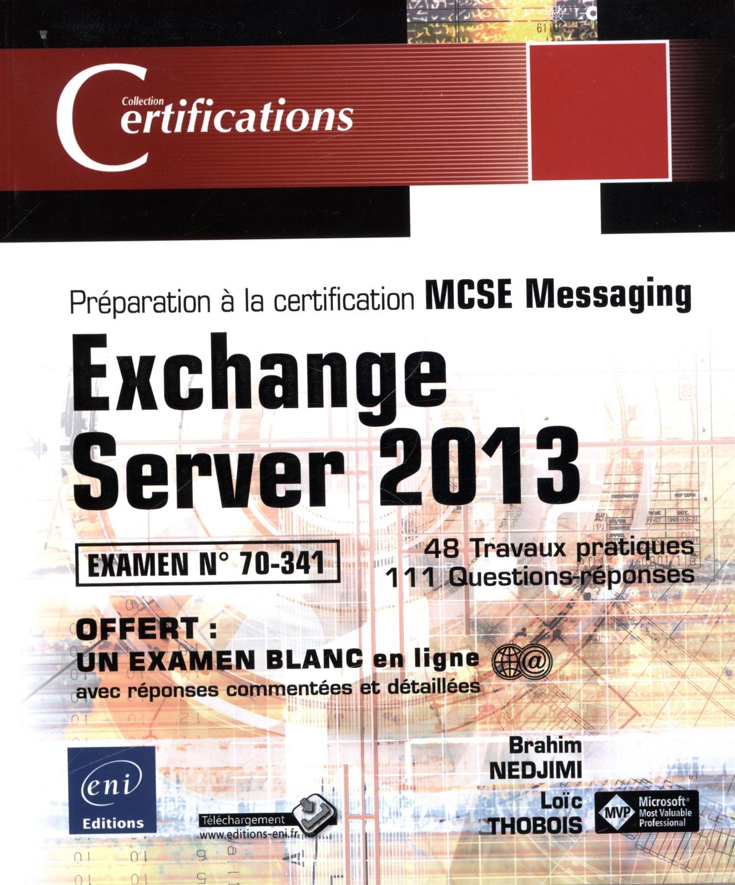 Exchange Server 2013 Prparation La Certification Mcse Messaging