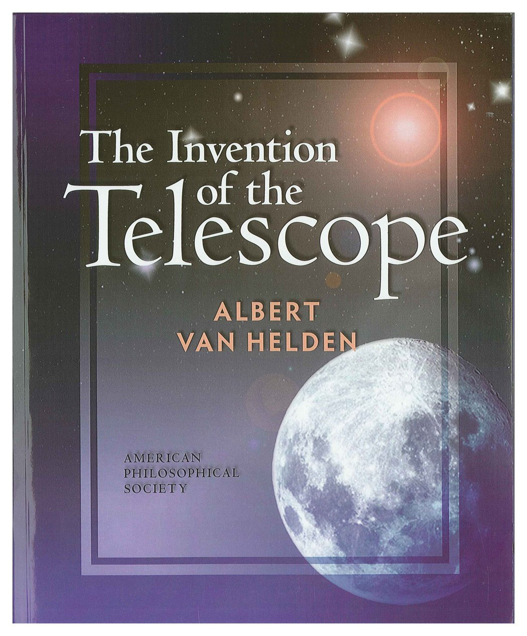 The Invention of the Telescope (2008 Reprint)