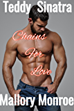 Teddy Sinatra: Chains For Love