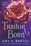 Traitor Born (Secondborn Series)