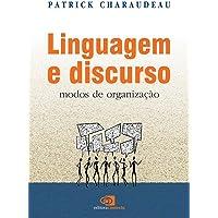 Linguagem e Discurso. Modos de Organização