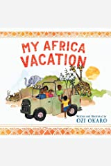 My Africa Vacation Paperback