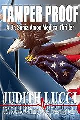 Tamper Proof: A Sonia Amon, MD Medical Thriller (Dr. Sonia Amon Medical Thrillers Book 4) Kindle Edition