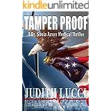 Tamper Proof: A Sonia Amon, MD Medical Thriller (Dr. Sonia Amon Medical Thrillers Book 4)