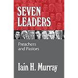 Seven Leaders: Pastors and Teachers