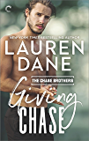 Giving Chase (Chase Brothers Book 1)