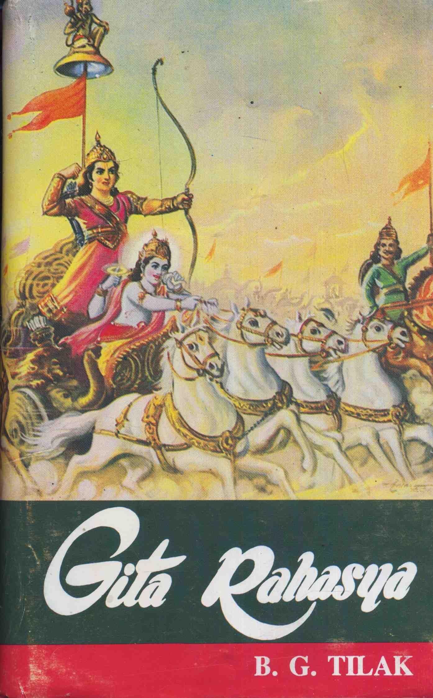 Gita Rahasya: Srimad Bhagavadgita-Rahasya or Karma-Yoga ...