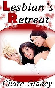 Ménage Erotica: Lesbian's Retreat