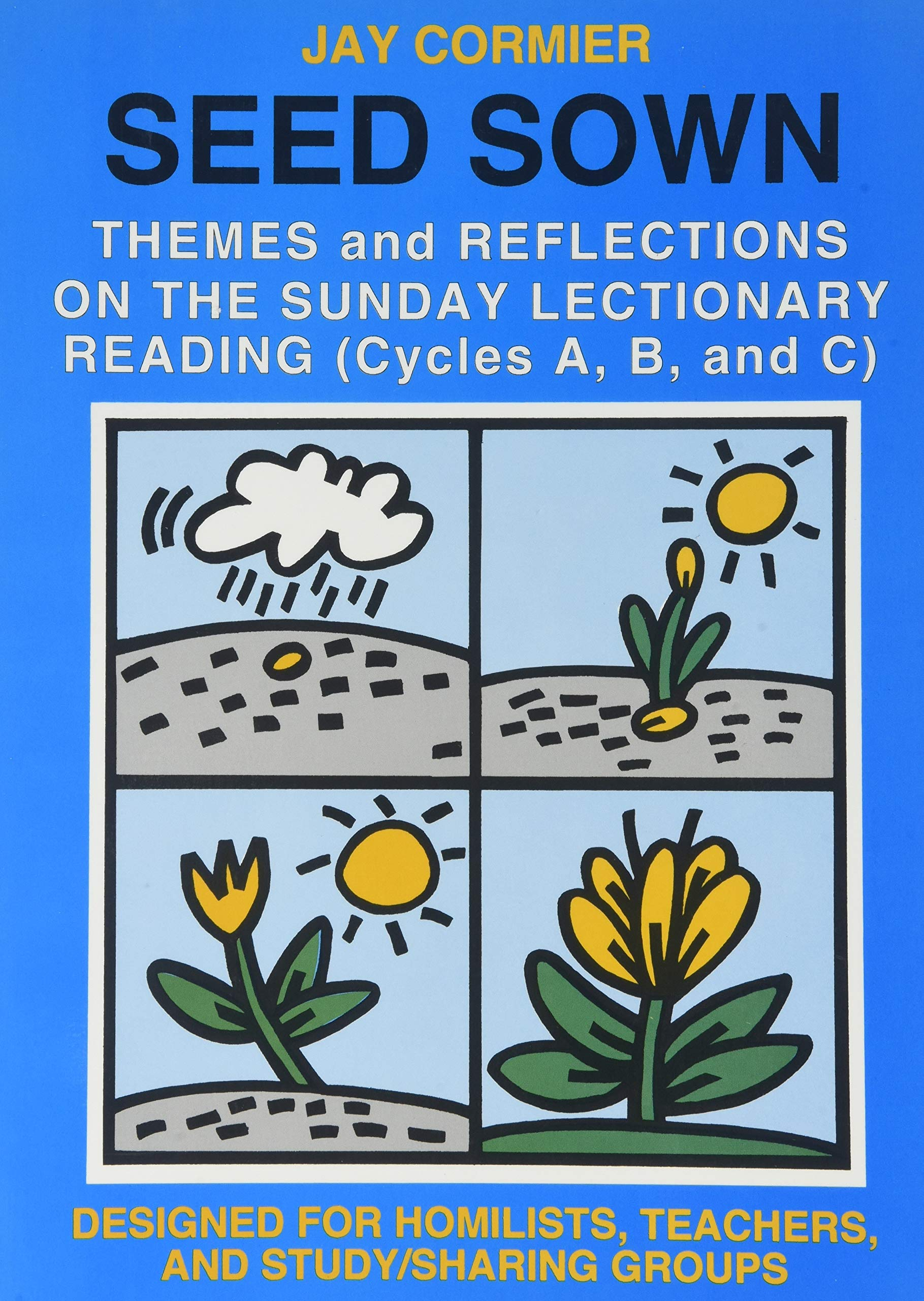 Seed Sown Theme And Reflections On The Sunday Lectionary Reading