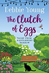 The Clutch of Eggs: Tales from Wendlebury Barrow (Quick Reads) Kindle Edition