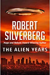 The Alien Years Kindle Edition