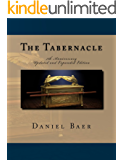 The Tabernacle: Updated and Expanded 7th Anniversary Edition